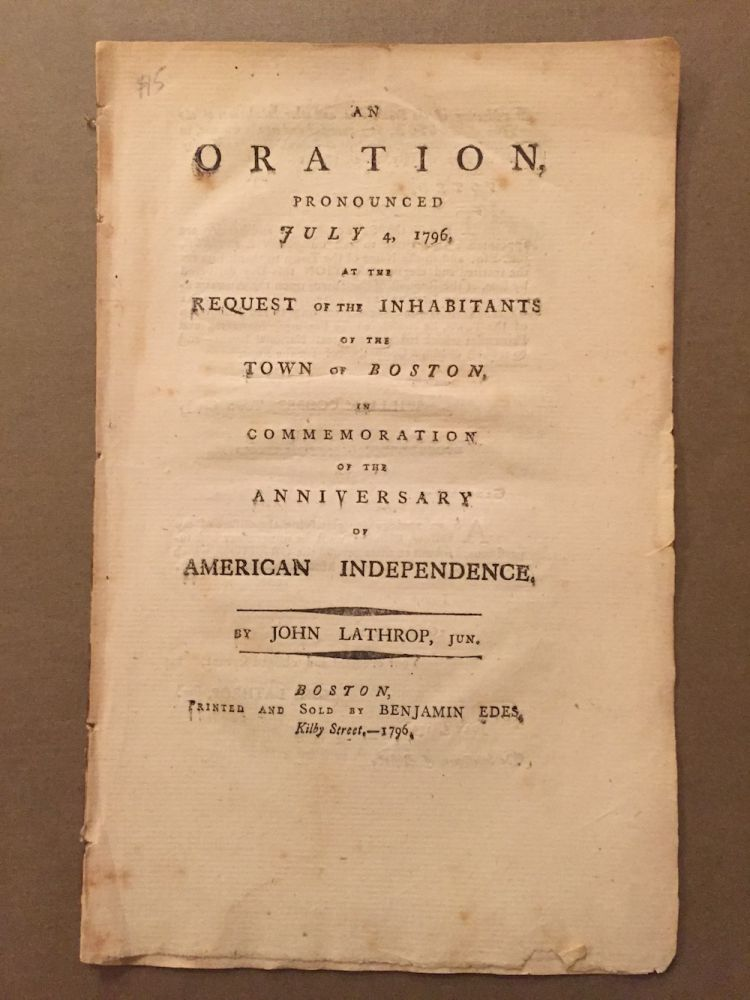An oration, pronounced July 4, 1796, at the request of...
