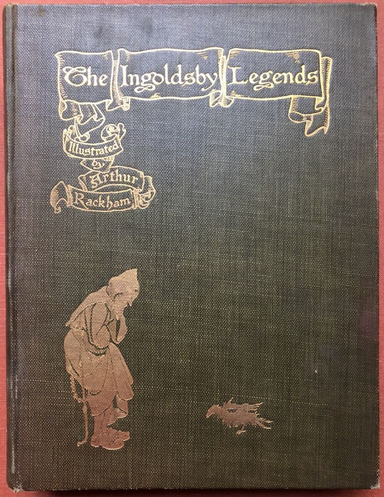 The Ingoldsby Legends, illustrated by Arthur Rackham (1907 first American, 24 mounted plates). Thomas Ingoldsby, Arthur Rackham.