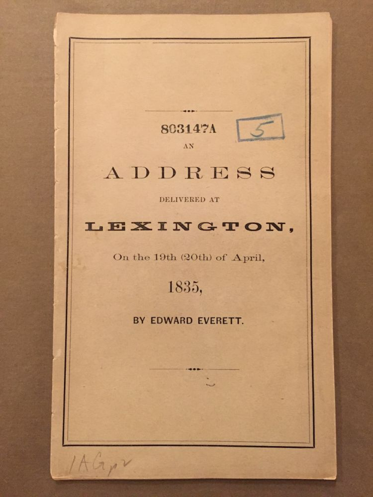 An address delivered at Lexington, on the 19th (20th) April...