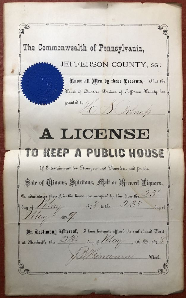 Document from Jefferson County Pennsylvania granting H. S. Belnap license to keep a public house from May 1878 to May 1879. H. S. Belnap.