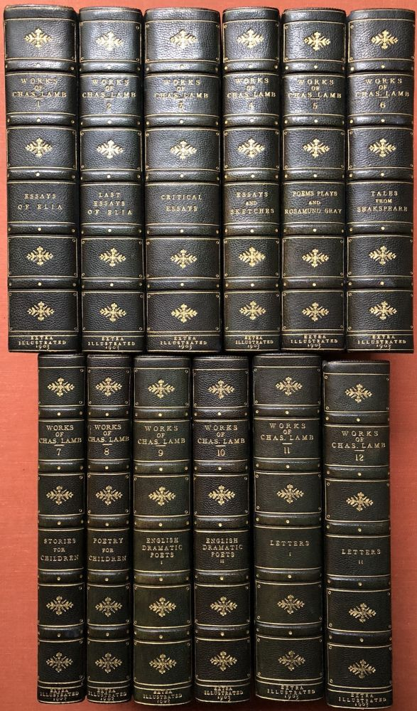 The Works of Charles Lamb (12 volumes complete, 1903, finely bound, extra illustrated with plates from the 18th and 19th centuries). Charles Lamb, William Macdonald, Charles Robinson C. E. Brock, Winifred Green, Herbert Railton.