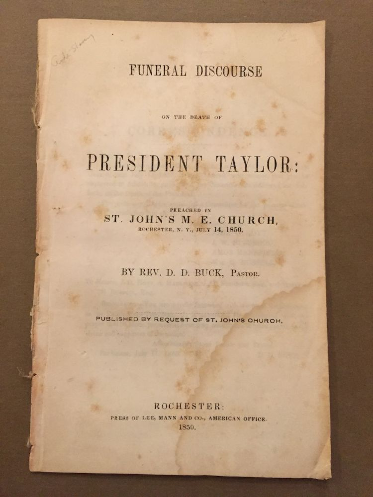 Funeral discourse on the death of President Taylor, preached in...