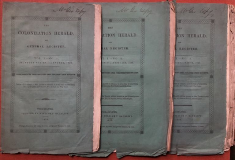 The Colonization Herald and General Register, Vol. 1 nos. 1-3, January, February, March 1839. Anti-Slavery, Pennsylvania Colonization Society.