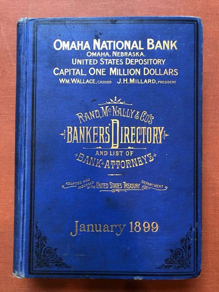 Rand McNally & Co.'s The Bankers' Directory and list of Bank Attorneys, January 1899 edition. Banking, Rand McNally Company.