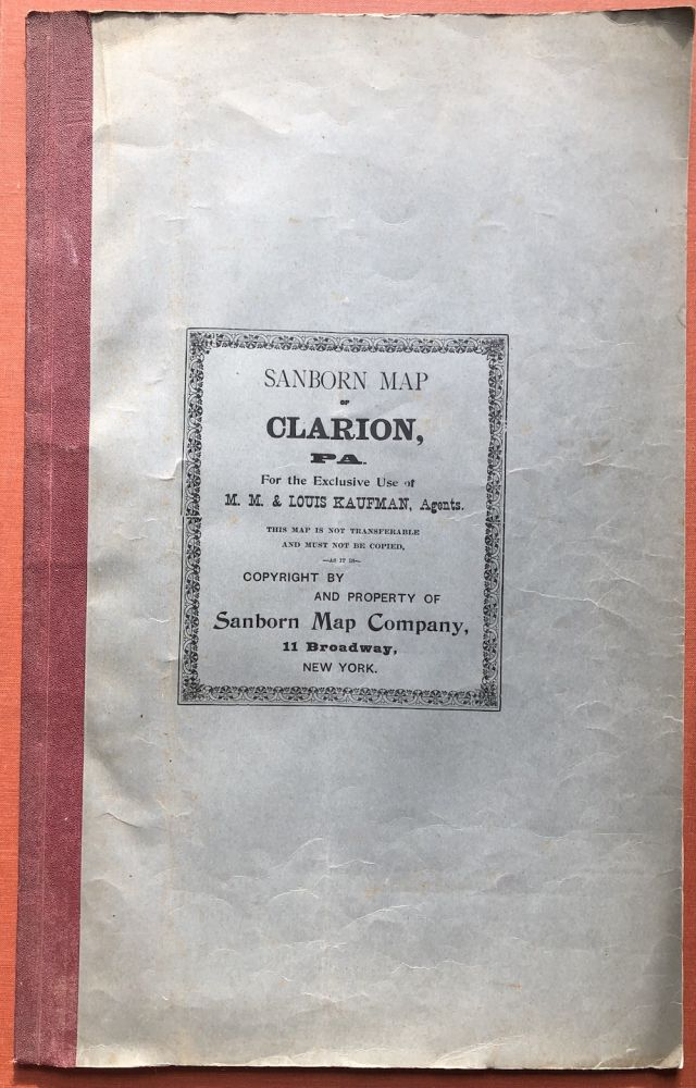 Sanborn Map of Clarion, PA, for the Exclusive use of M. M. & Louis Kaufman, Agents. Pennsylvania - Maps, Sanborn Map Company.