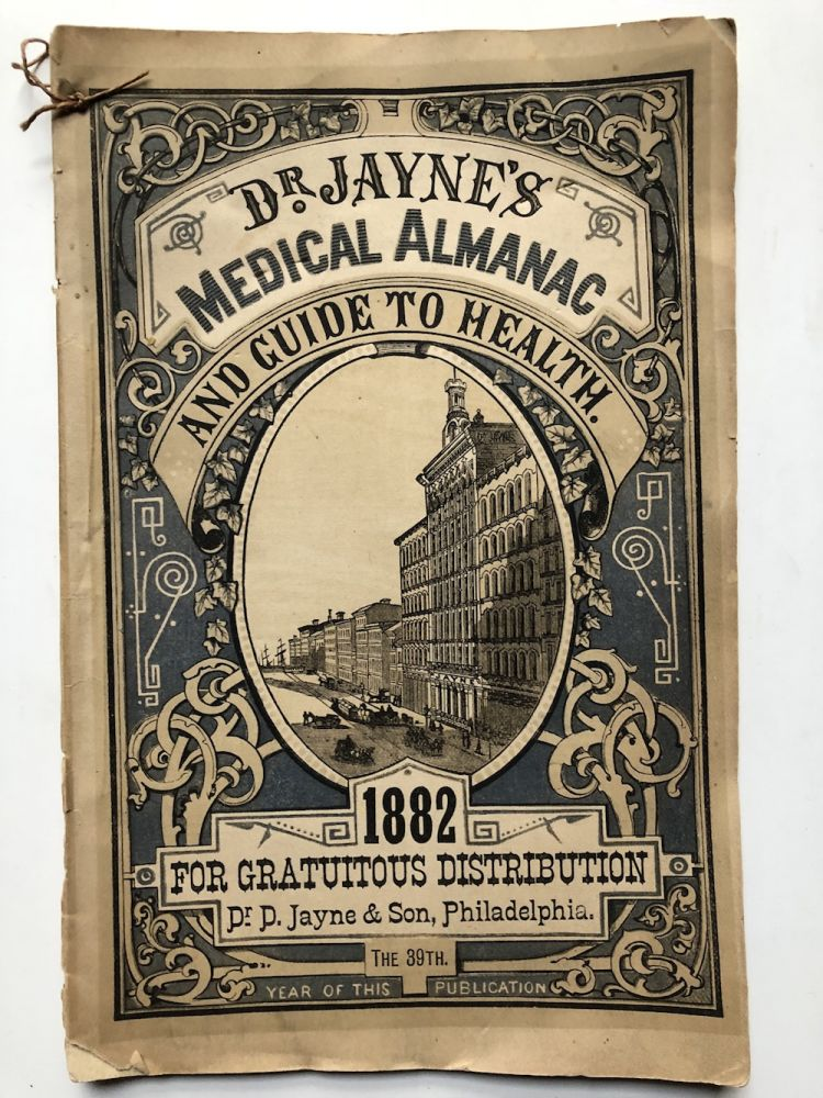 """Dr. Jayne's Medical Almanac and Guide to Health 1882 """"for..."""
