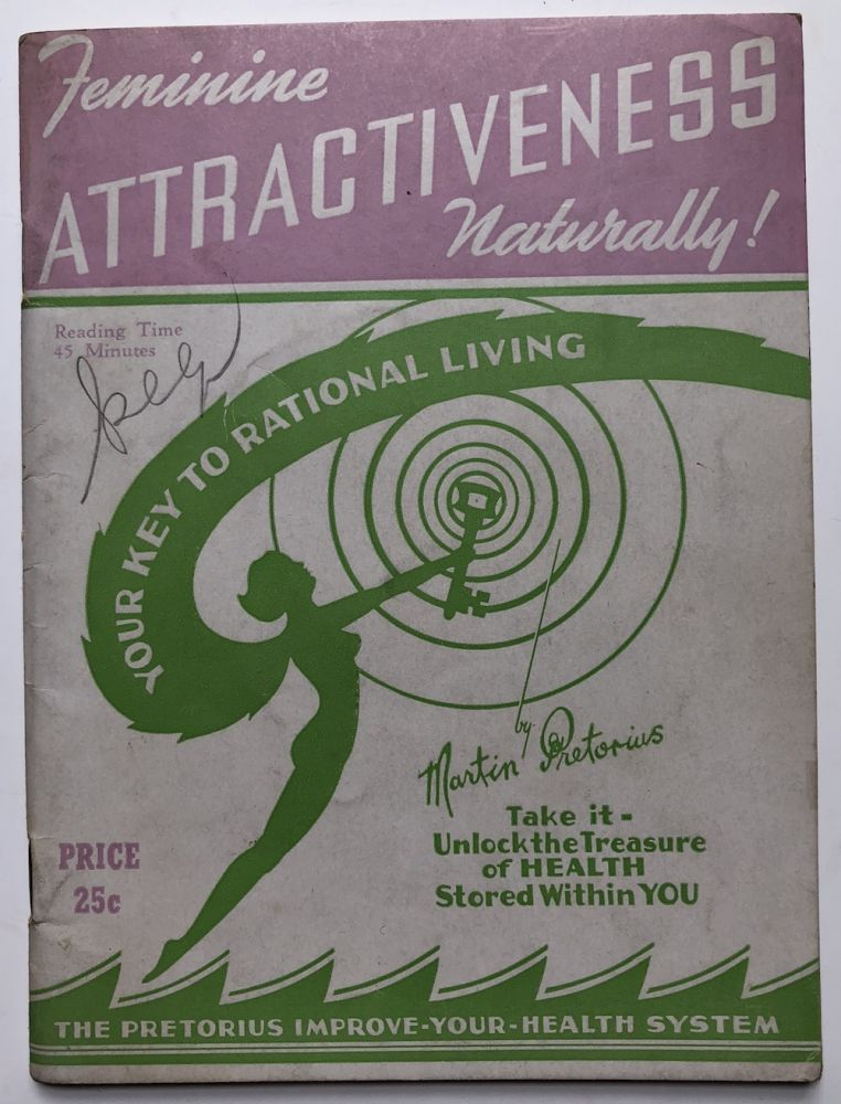 Feminine Attractiveness Naturally! Your Key to Rational Living