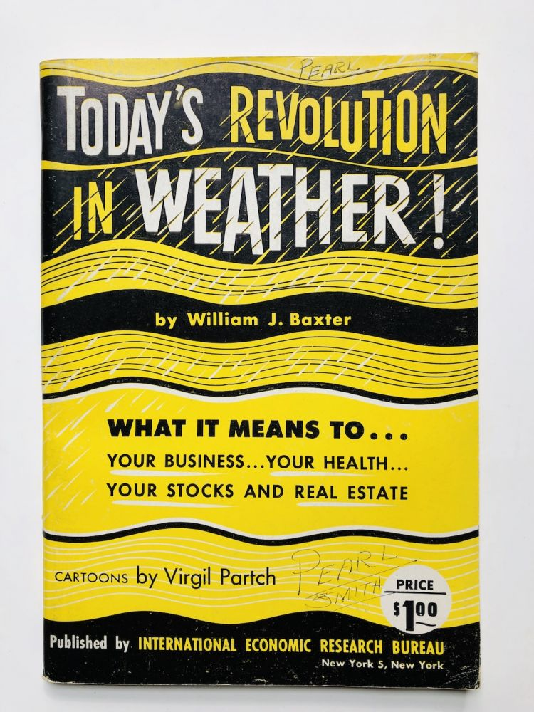 Today's Revolution in Weather!