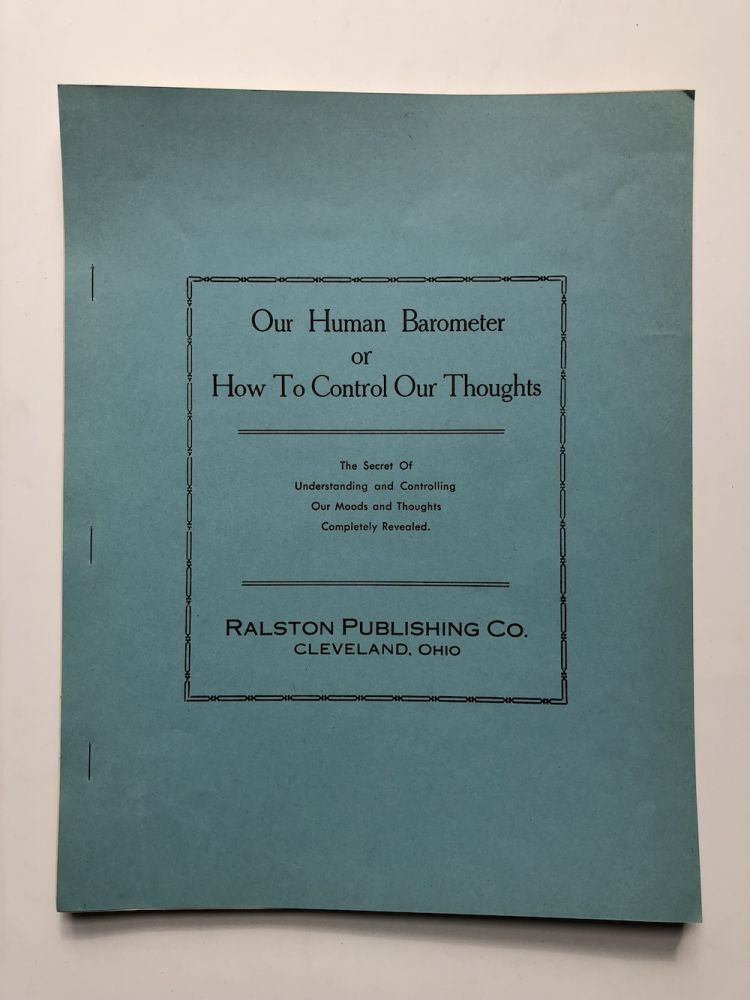 Our Human Barometer or How to Control Your Thoughts