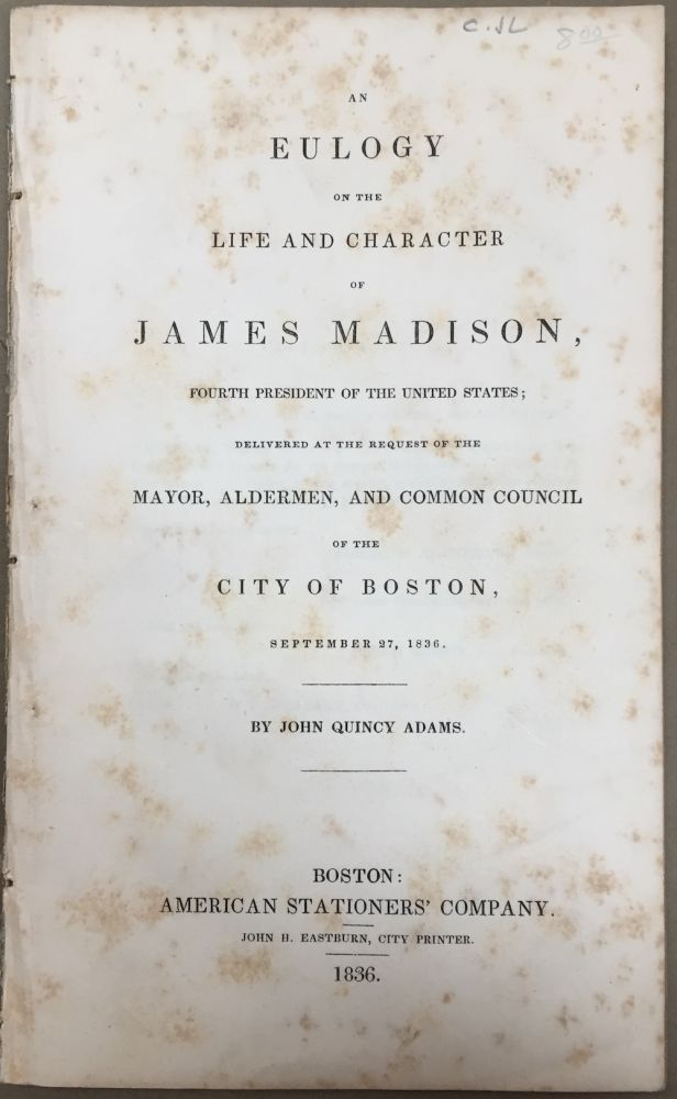 An eulogy on the life and character of James Madison...