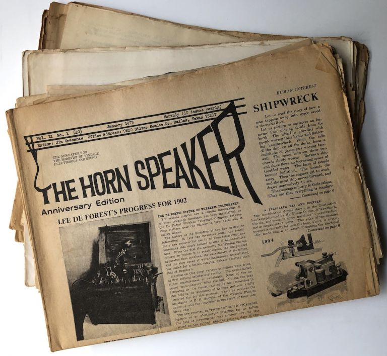 The Horn Speaker, the newspaper for the hobbyist of vintage electronics and sound, 21 issues from January 1973 - September 1975. Jim Cranshaw, and publisher.