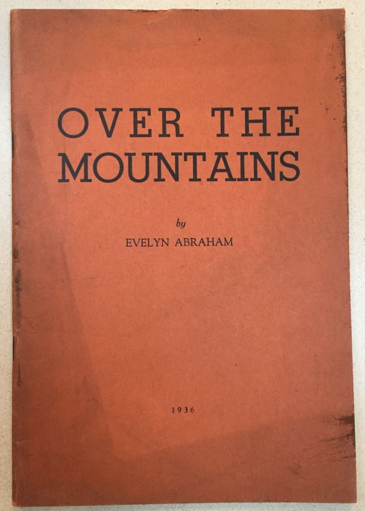 Over the Mountains, the life of a First Settler in...