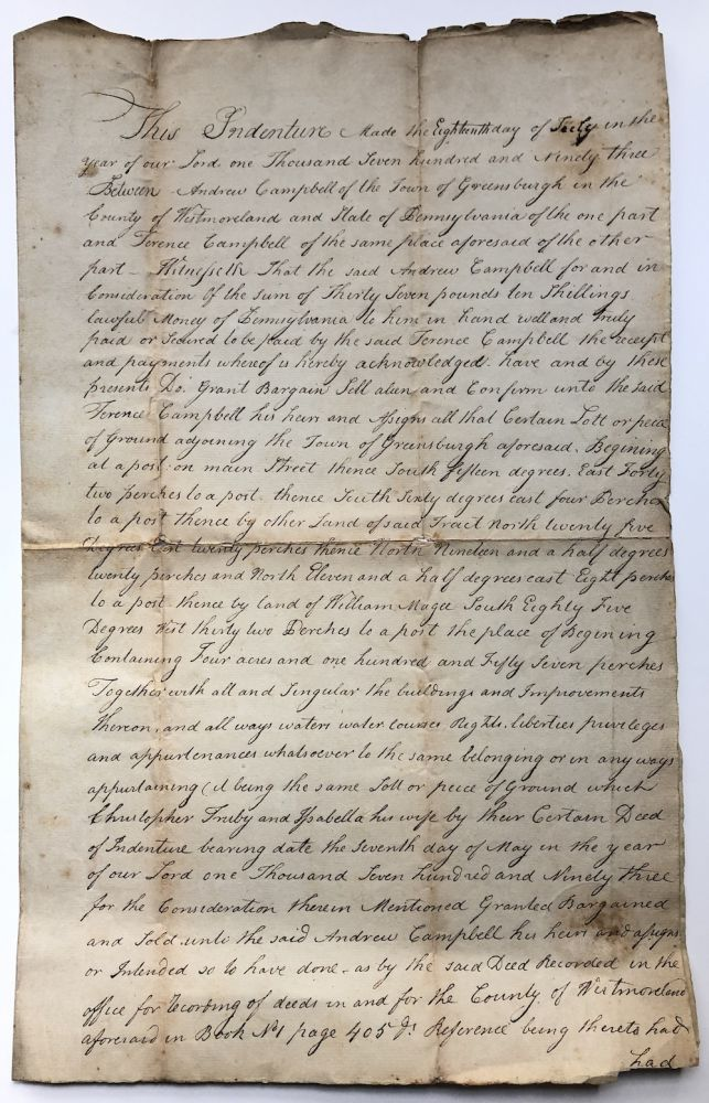 Handwritten large deed (indenture) for lot and structures in Greensburg PA 1793. Pennsylvania - Westmoreland County.