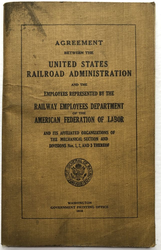 Agreement between the United States Railroad Administration and the Employees represented by the Railway Employees Department of the American Federation of Labor. Trains.