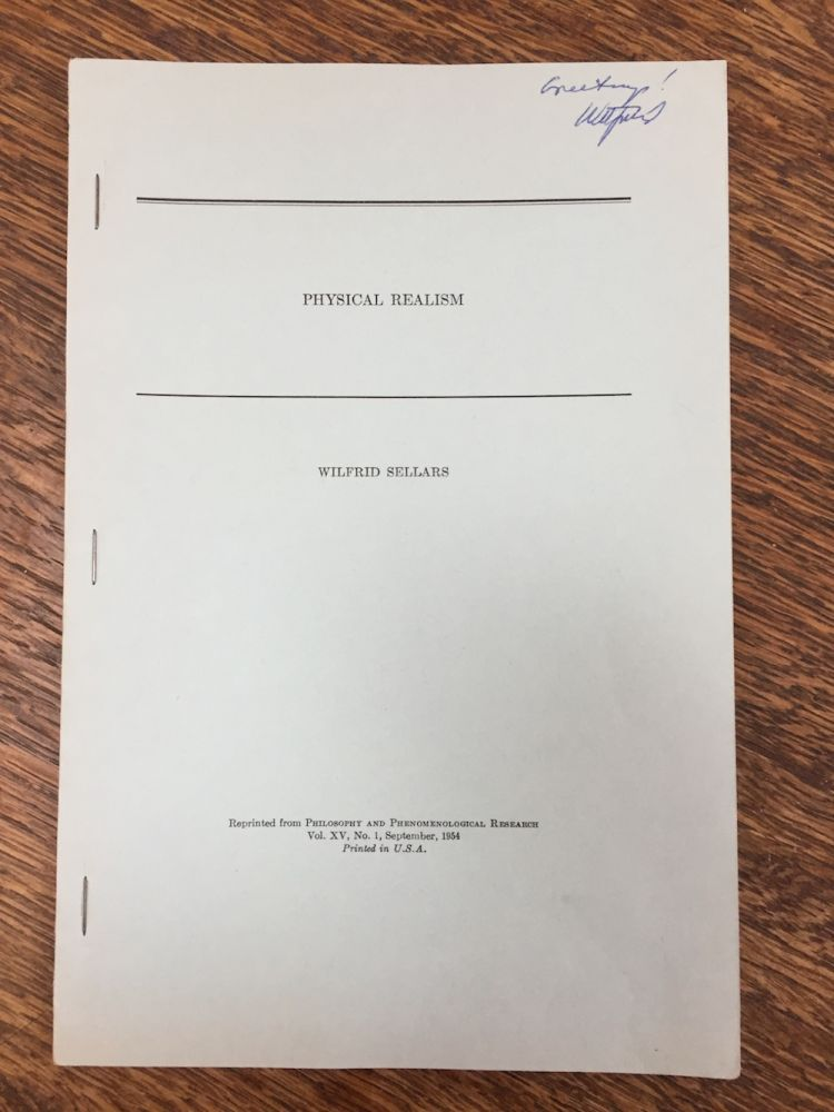 Physical Realism (inscribed by author) - offprint from Philosophy and Phenomenological Research, Vol XV No. 1, Sept. 1954. Wilfrid Sellars.
