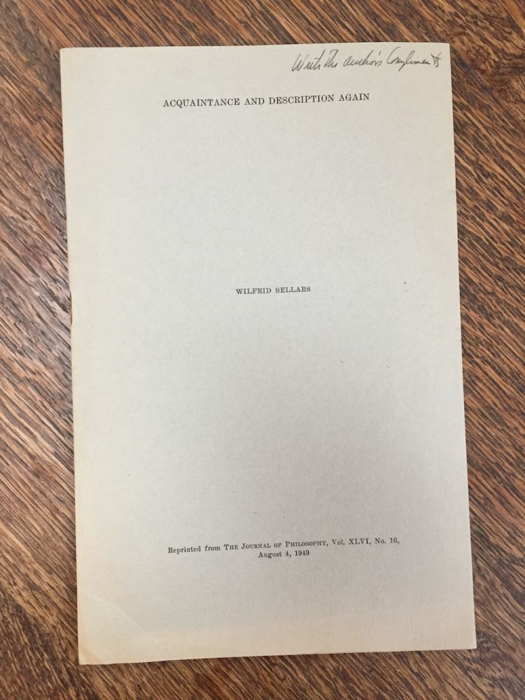 Acquaintance and Description Again (inscribed) - offprint from The Journal of Philosophy Vol. XLVI No. 16, August 4, 1949. Wilfrid Sellars.