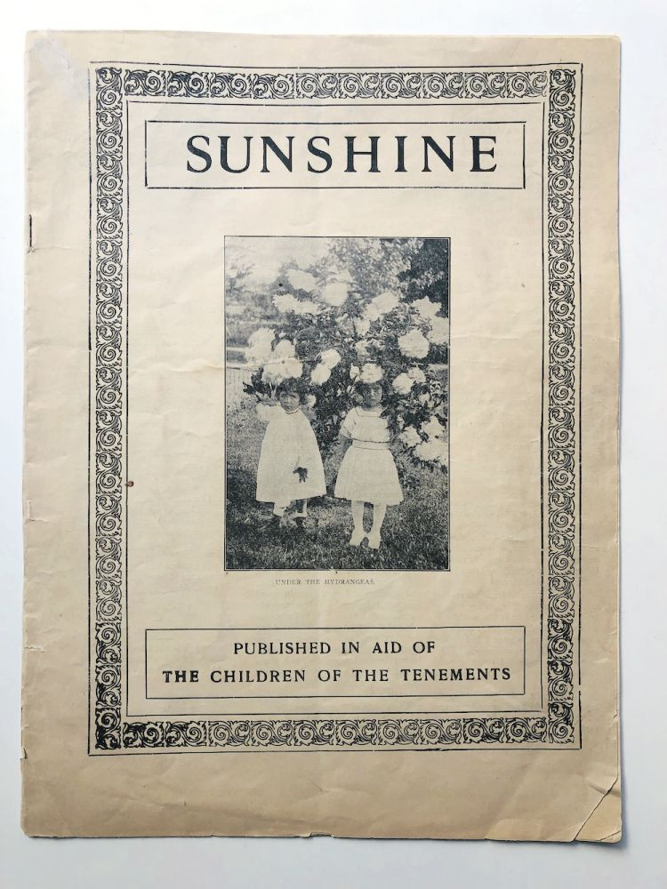 Sunshine, Vol. XI, no. 125, October 1909, Published in Aid of the Children of Tenements. Mary A. Gorham - President The American Sunshine Association.