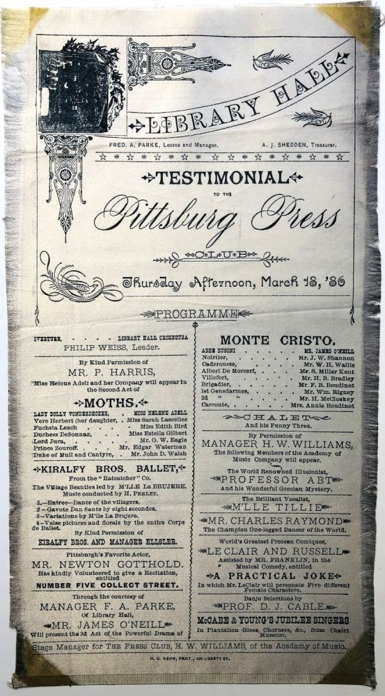 Silk broadside program for the Library Hall testimonial to the Pittsburg Press...March 18, 1886. Pittsburgh.