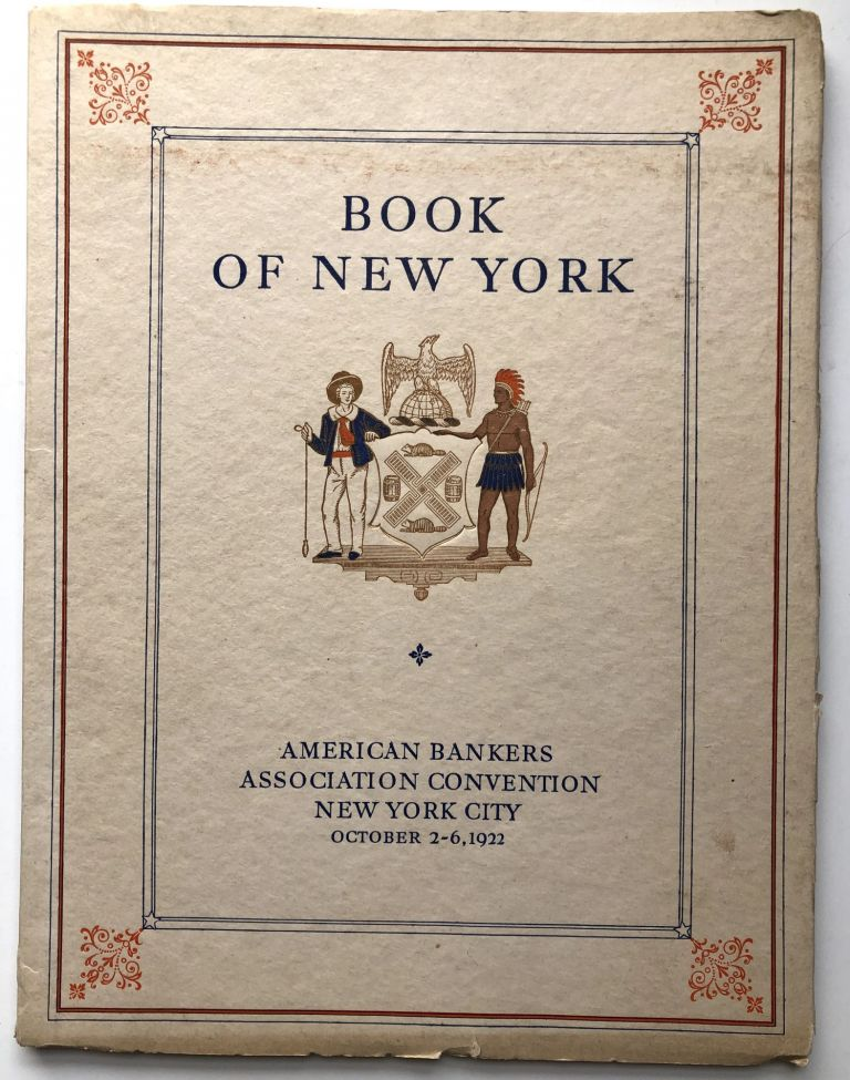 Book of New York, American Bankers Association Convention, New York City October 2-6 1922. Henry Collins Brown American Bankers Association, ed.