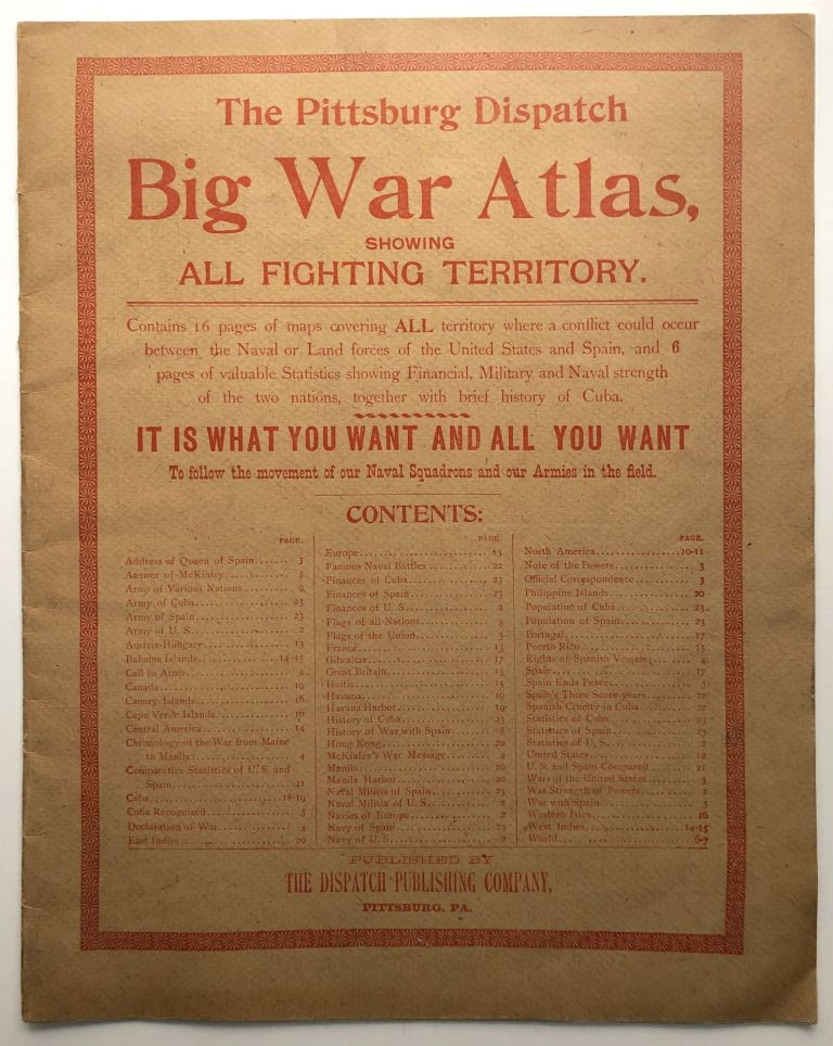 The Pittsburgh Dispacth Big War Atlas, showing All Fighting Territory. Spanish-American War of.