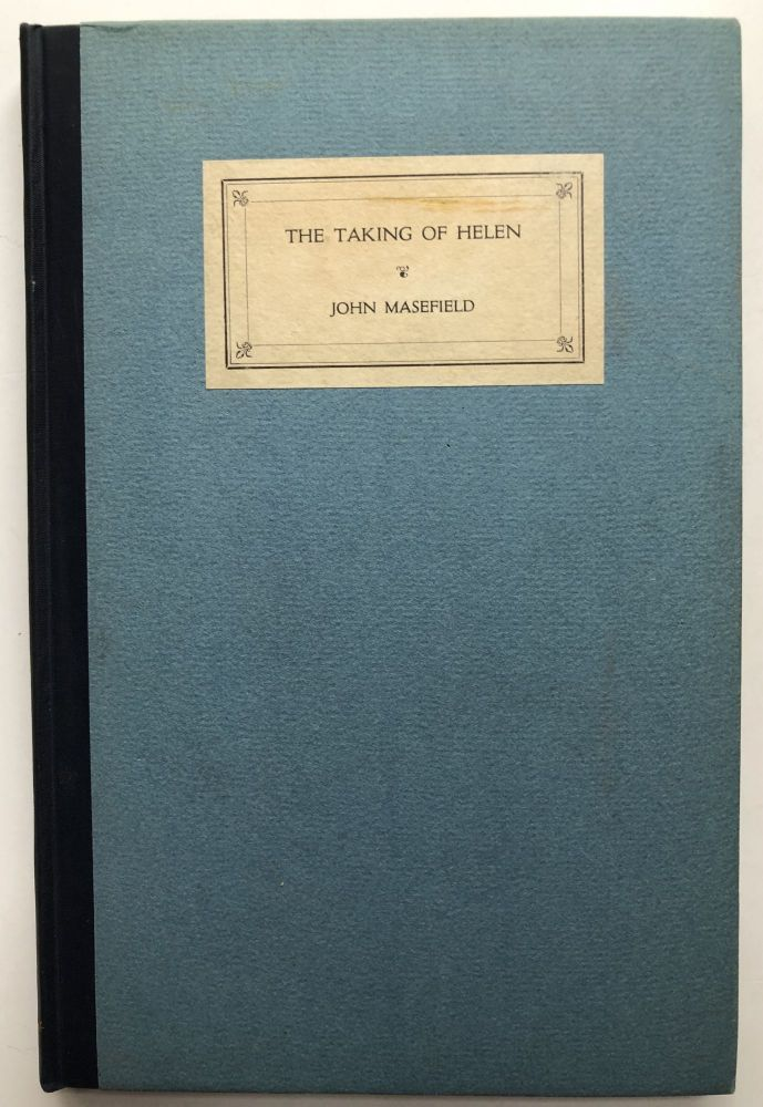 The Taking of Helen - signed limited edition. John Masefield.