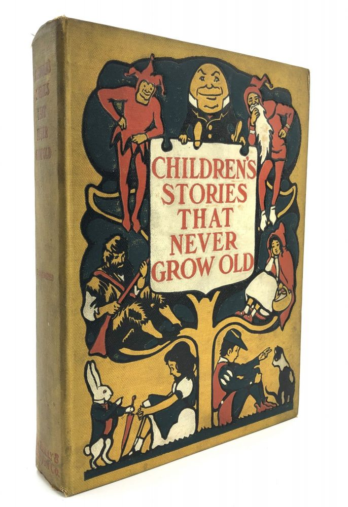 Children's Stories That Never Grow Old. Mary Stone, John R. Neill.
