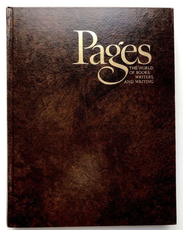 Pages 1, The World of Books, Writers and Writing - editor's copy signed by many contributors. Matthew J. Bruccoli, John Gardner, Ray Bradbury, ed. James Dickey.