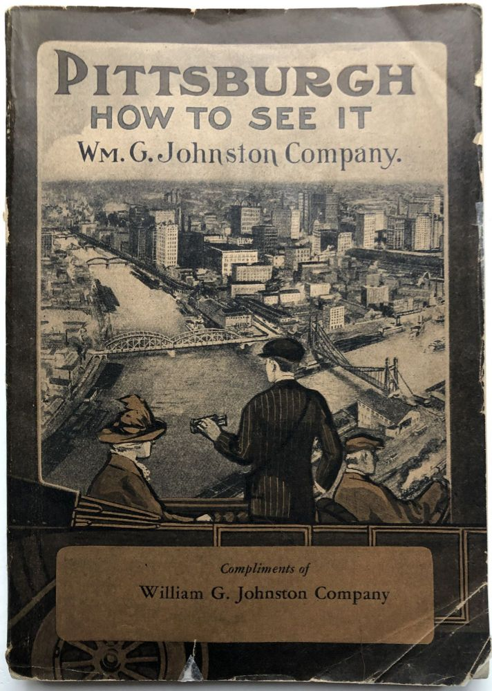 Pittsburgh, How To See It. George T. Fleming, ed.