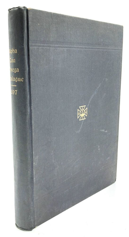 Catalogue of the Alpha Tau Omega Fraternity 1865-1897. Fraternities.