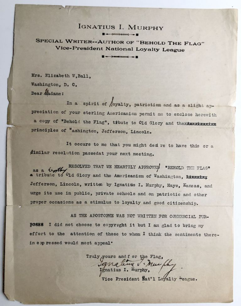 """Ca. 1918 typed letter concerning use of """"Behold the Flag"""" & the National Loyalty League. Ignatius I. Murphy."""