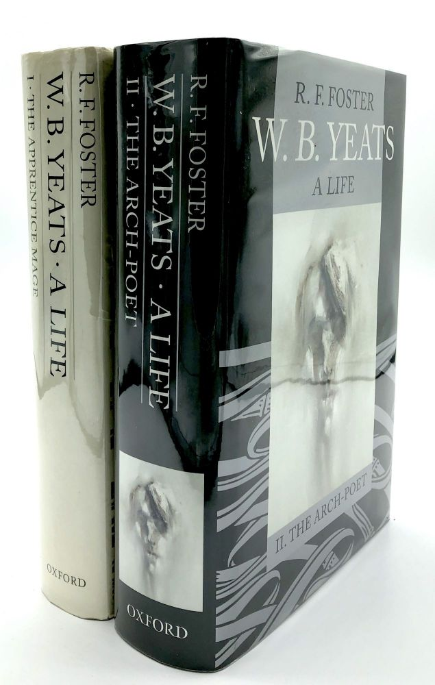 W. B. Yeats, a Life (2 volumes, hardcover in dust jackets): I. The Apprentice Mage, II. The Arch Poet. R. F. Foster.