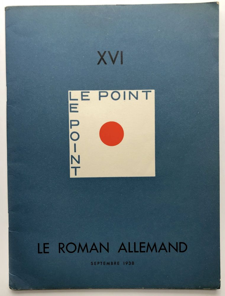 Le Point XVI, Le Roman Allemand, Septembre 1938. Rainer Maria Rilke.