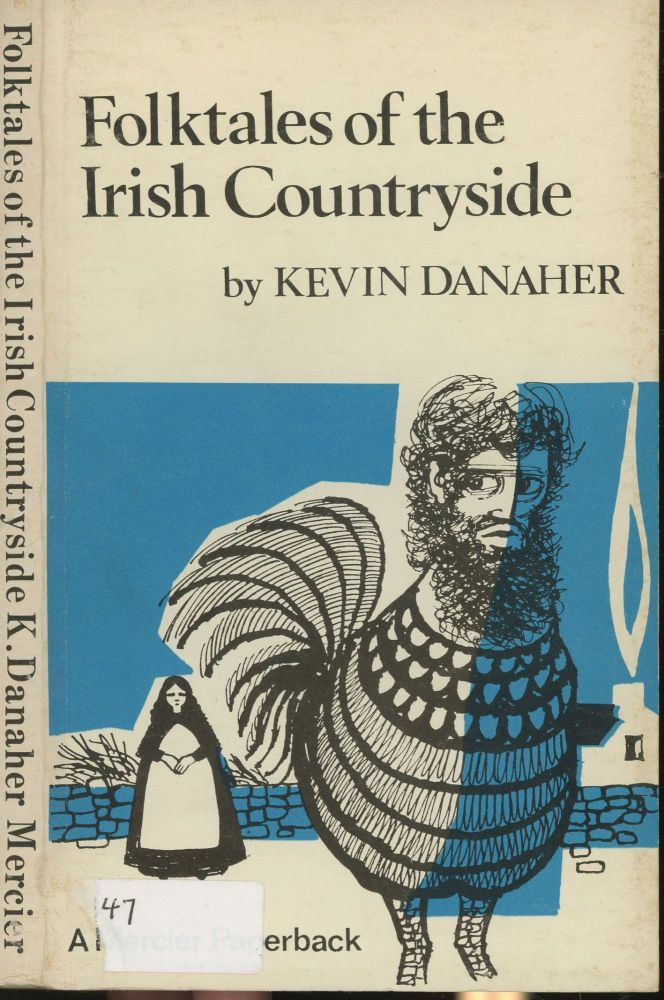 Folk Tales of the Irish Countryside. Kevin Danaher.