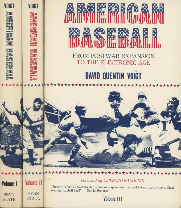 3 Volume Set: American Baseball. Vol. 1-3 (From the Gentleman's Sport to the Commisioner System, From The Commisioners to Continental Expansion, From Postwar Expansion to the Electronic Age). David Voigt, Ronald A. Smith Alan Nevins, Clifford Kachline, Introductions.