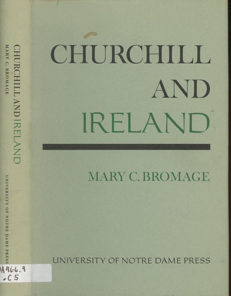 Churchill and Ireland. Mary C. Bromage.