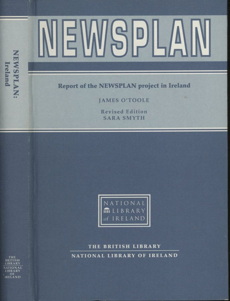 Newsplan: Report of the Newsplan Project in Ireland. O'Toole James.