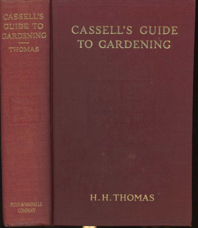 Cassell's Guide to Gardening. H. H. Thomas.