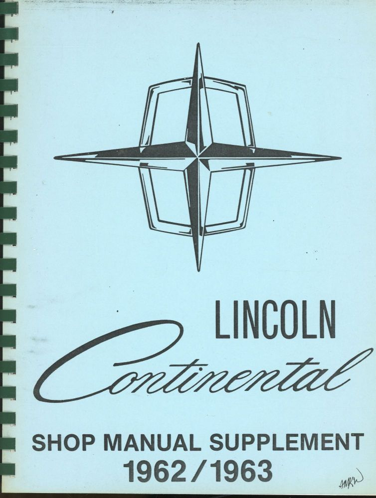 Lincoln Continental Shop Manual Supplement 1962/1962