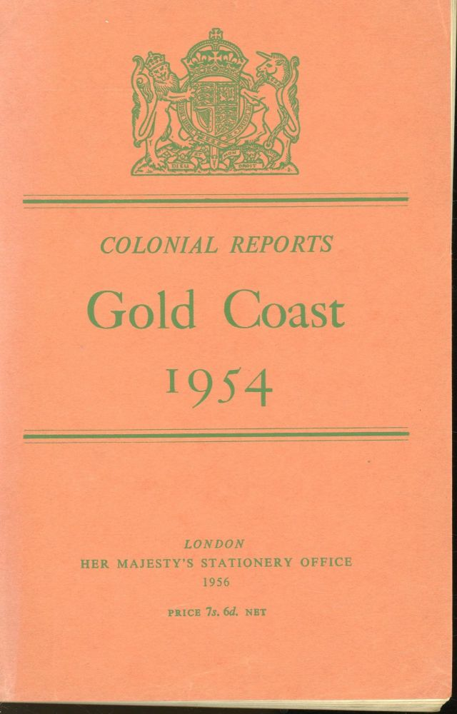 Colonial Reports: Gold Coast 1954