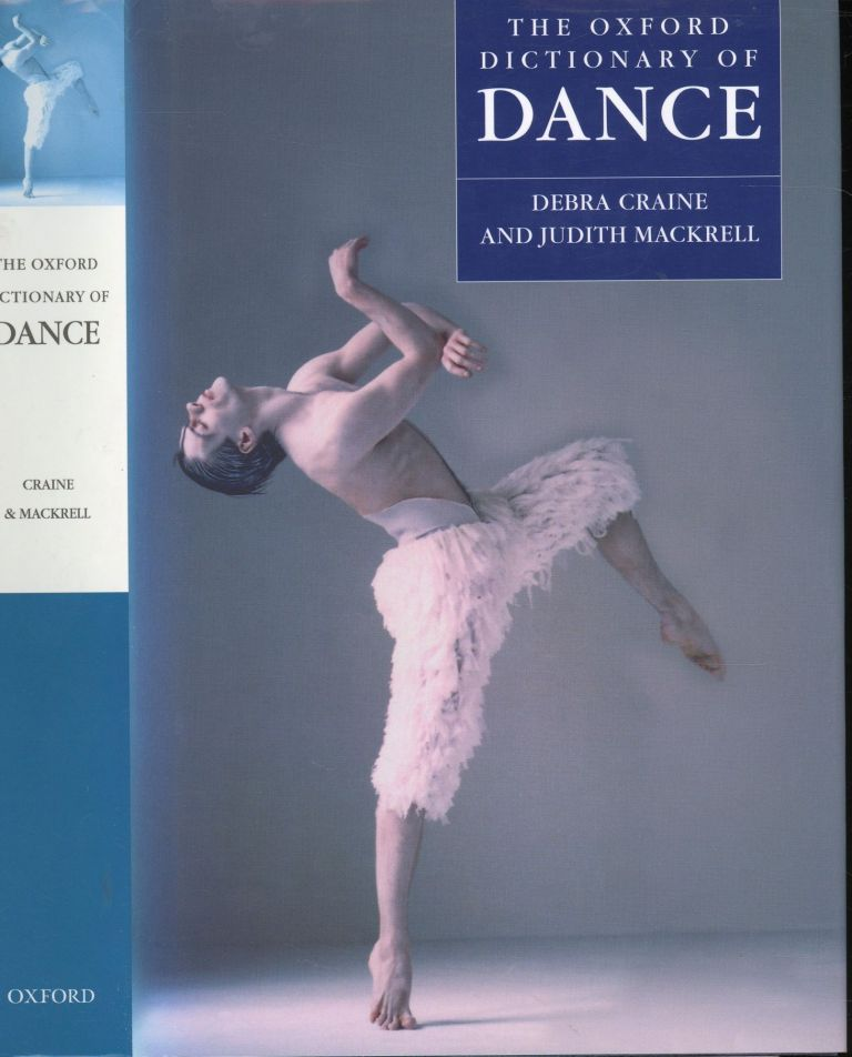 The Oxford Dictionary of Dance. Debra Craine, Judith Mackrell.