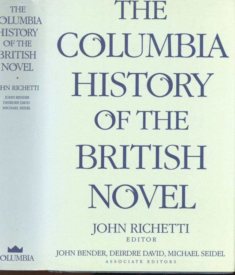 The Columbia History of the British Novell. John Richetti.