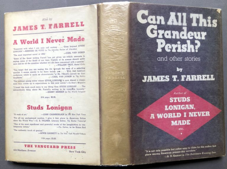 Can All This Grandeur Perish? and other stories -- dedication copy. James T. Farrell.