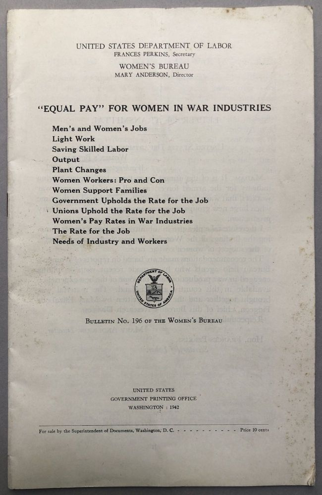 """""""Equal Pay"""" for Women in the War Industries. US Dept. of Labor - Women's Bureau."""