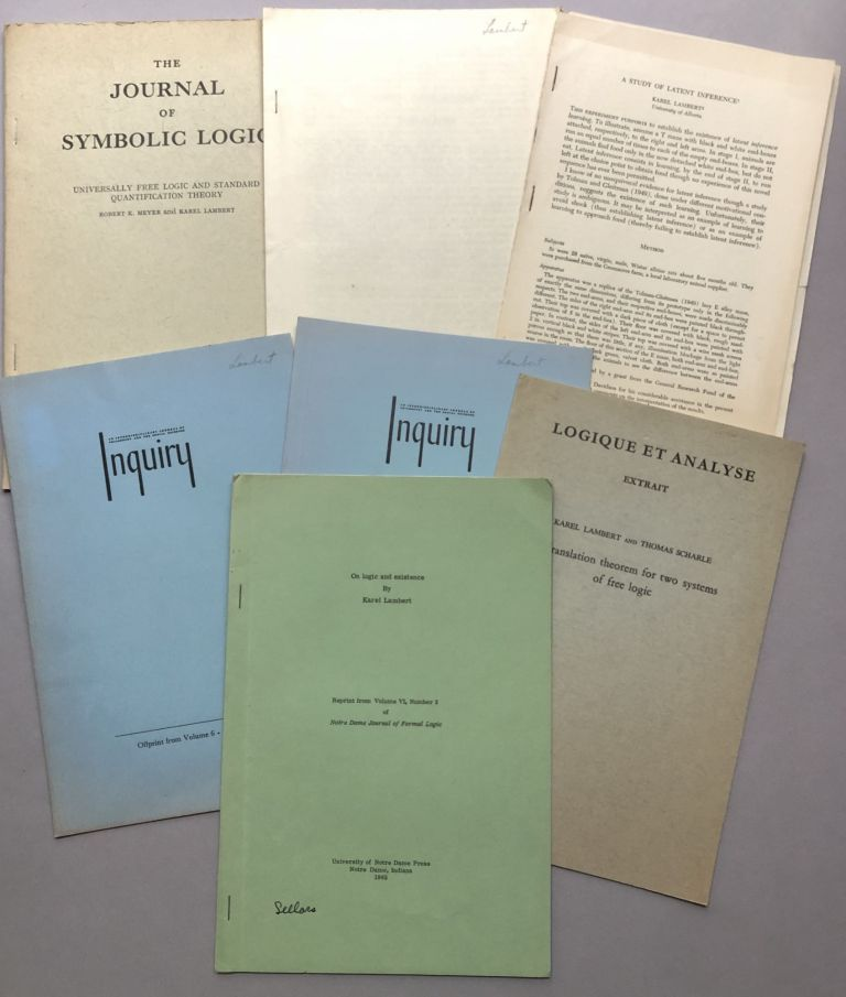Group of 7 offprints of articles on philosophy from the collection of Wilfrid Sellars: On Logic and Existence (1965), A Translation Theorem for Two Systems of Free Logic (with Thomas Scharle, 1967), Quantification and Existence (1963), Some Remarks on Singular Terms (1963), A Study of Latent Inference (1960), Existential Import Revisited (1963), Universally Free Logic and Standard Quantification Theory (with Robert K. Meyer, 1968). Karel Lambert.