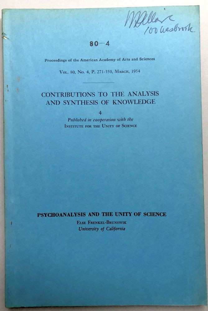 Psychoanalysis and the Unity of Science -- from the collection of Wilfrid Sellars. Else Frenkel-Brunswick.