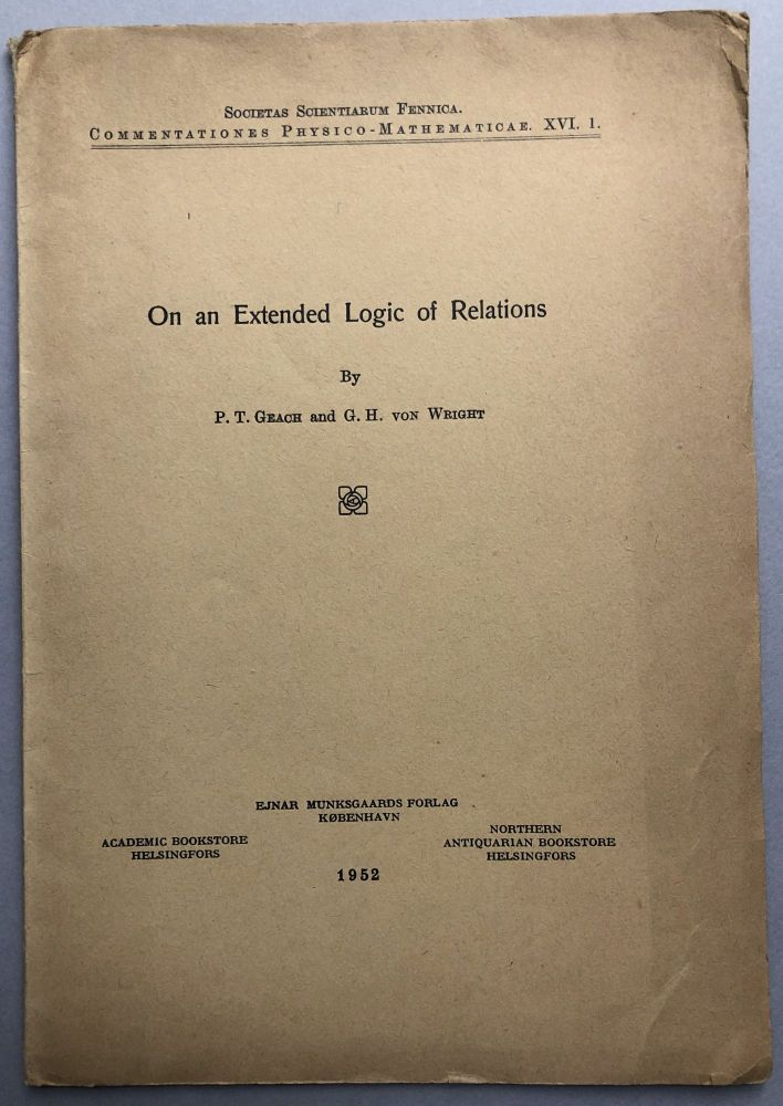 On an Extended Logic of Relations. P. T. Geach, G. H. von Wright.