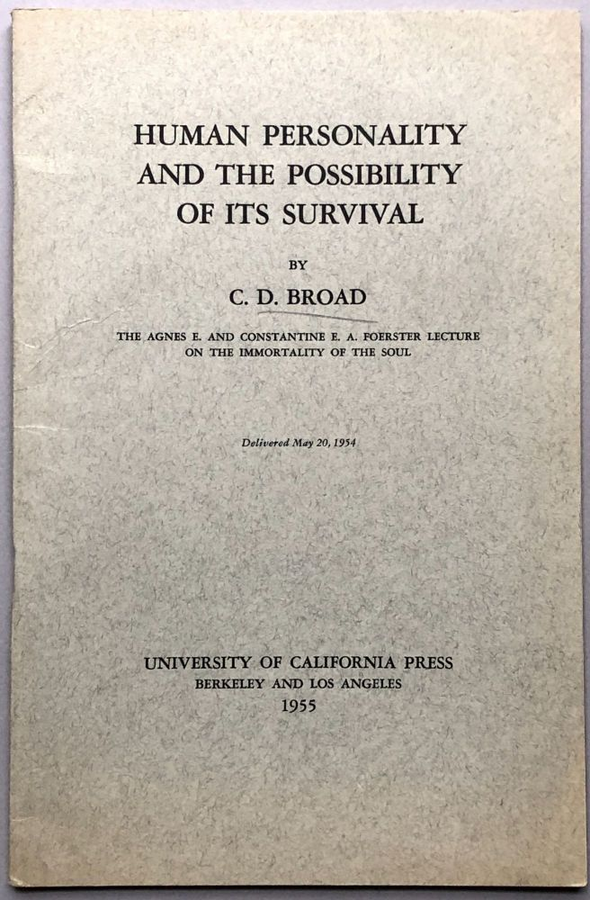 Human Personality and the Possibility of its Survival. C. D. Broad.