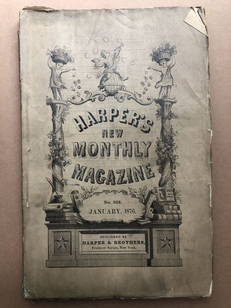 Harper's New Monthly Magazine, January 1876. Constance Fenimore Woolson George Cable.