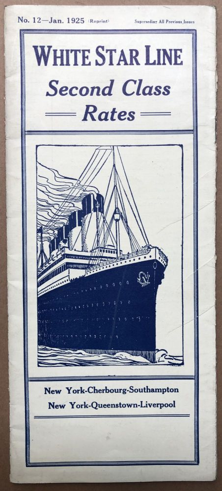 January 1925 brochure leaflet: White Star Line Second Class Rates. White Star Lines.
