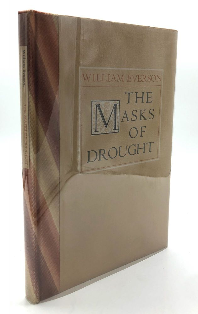 The Masks of Drought - one of fifty signed with holograph poem. William Everson.